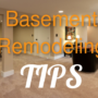 How to Remodel a Basement – Insullation and Drywall Tips